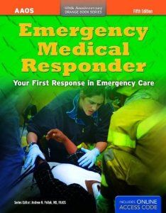 Emergency Medical Responder: Your First Response in Emergency Ca
