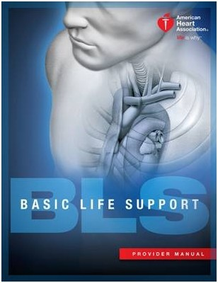 BLS for the Healthcare Provider Student Textbook