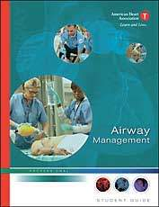 American Heart Association Airway Management Student Textbook