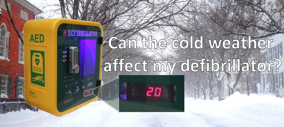 Can the cold weather affect my defibrillator?